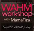 WAHM Workshop